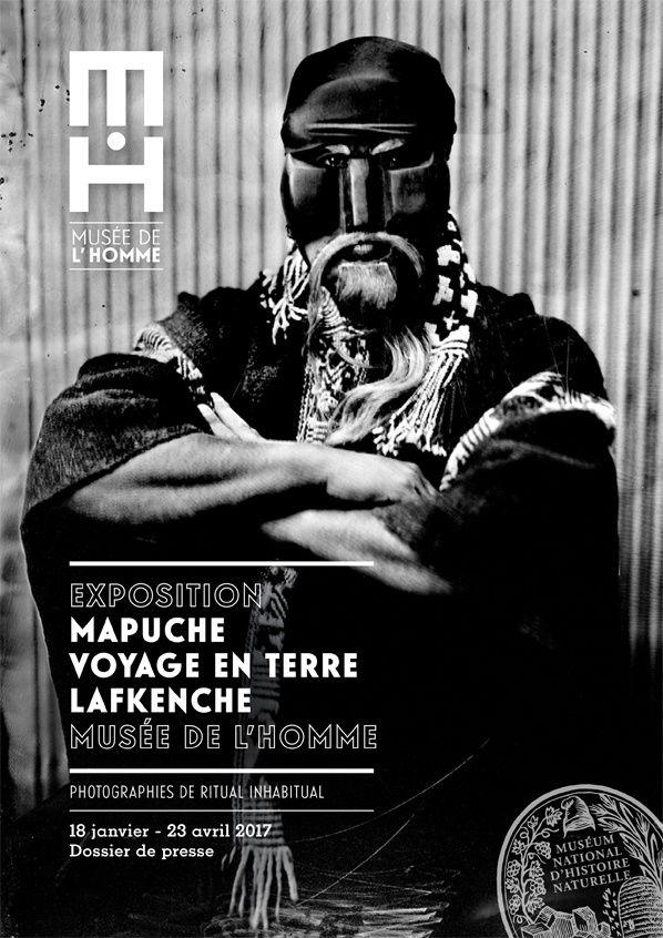 Musée de l'Homme : Mapuche Voyage en terre Lafkenche