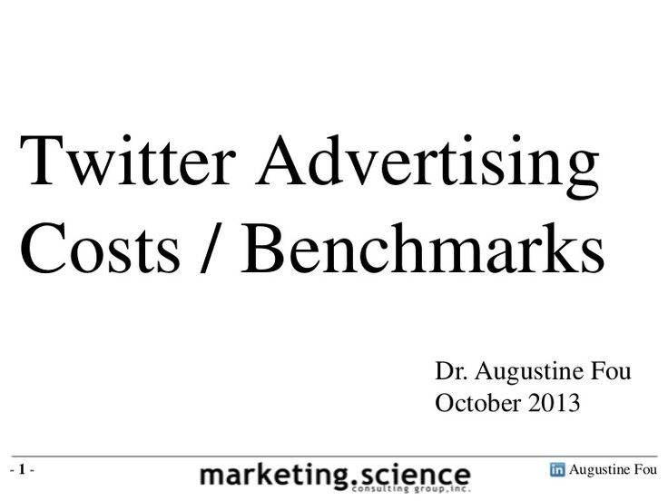 twitter-advertising-costs-and-benchmarks-by-augustine-fou by Dr Augustine Fou via Slideshare