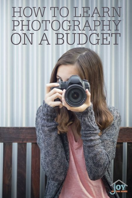 How to Learn Photography on a Budget - Learning an art doesn't have to cost a lot of money.   http://www.joyinthehome.com
