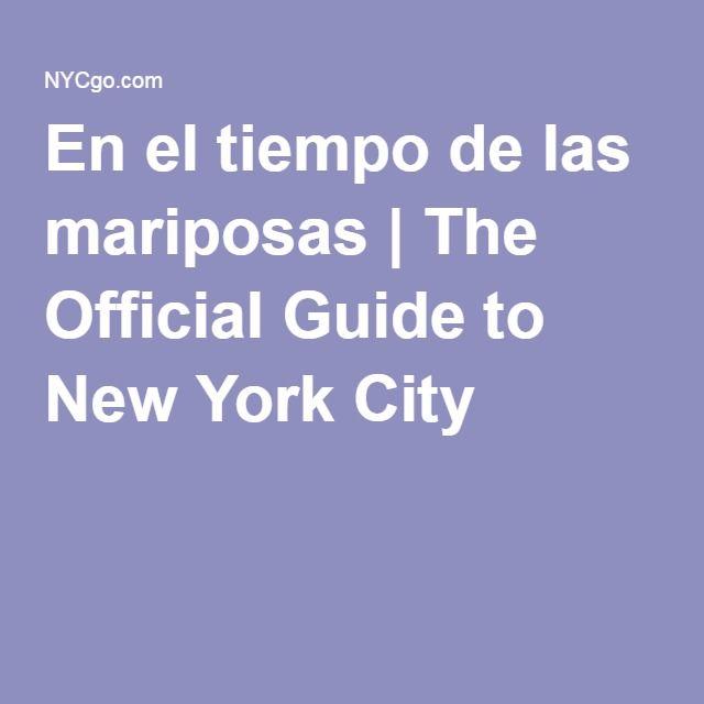 En el tiempo de las mariposas   The Official Guide to New York City