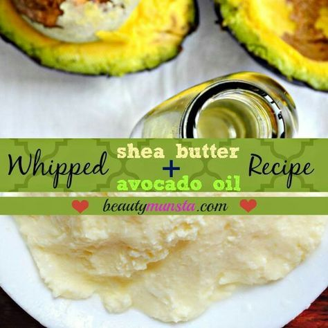 How to: Whipped Shea Butter Avocado Oil Recipe