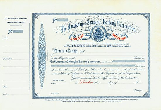 #Hongkong and Shanghai Banking Corporation - London Register London, 19__, Specimen of a Certificate for Shares á $ 125, without number, 29.1 x 43.8 cm, blue, red, white, perforation, condition EF, coat of arms, Share Capital: $ 20 Millions! Rarity!
