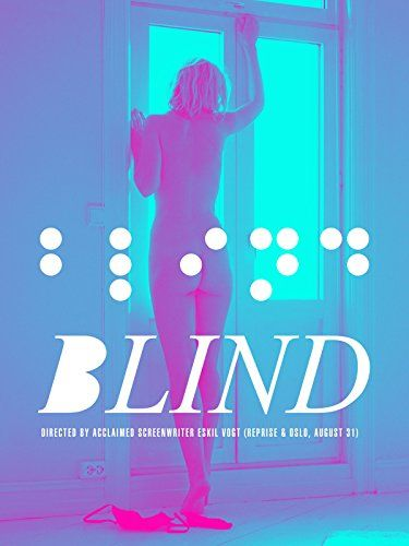 Blind : Watch online now with Amazon Instant Video: Ellen Dorrit Petersen, Henrik Rafaelsen, Vera Vitali, Marius Kolbenstvedt, Eskil Vogt, Hans-Jørgen Osnes, Sigve Endresen: Amazon.co.uk