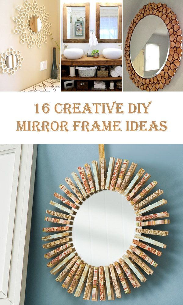 16 Creative Diy Mirror Frame Ideas