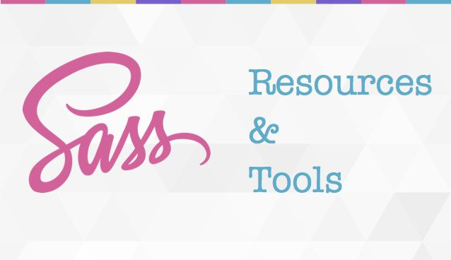 The Ultimate SASS Resources & Tools