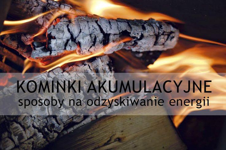 Accumulation fireplace. Jak wydajnie zagospodarować energię wydobytą ze spalonego drewna? #Accumulation #Fireplace #ModułyAkumulacyjne #Kominki #KrążkiAkumulacyjne