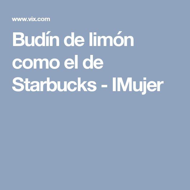 Budín de limón como el de Starbucks - IMujer