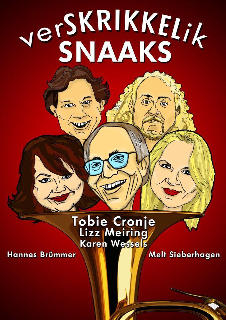 VerSKRIKKELELik Snaaks met Tobie Cronje, Lizz Meiring, Hannes Brummer, Melt Sieberhagen en Karen Wessels