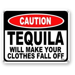 Caution Tequila