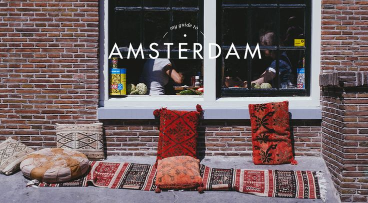 My Guide to Amsterdam - OLIVE