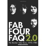 Fab Four FAQ 2.0: The Beatles' Solo Years: 1970-1980 (Book) (Faq Series) (Paperback)By Robert Rodriguez