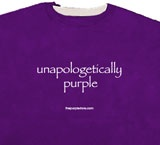 """unapologetically purple""  Some people say I need help.  I say, no way!  Bring on the purple!"
