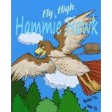 Fly High, Hammie Hawk (A Junior Chapter eBook) (Kindle Edition)By Rachel Yu