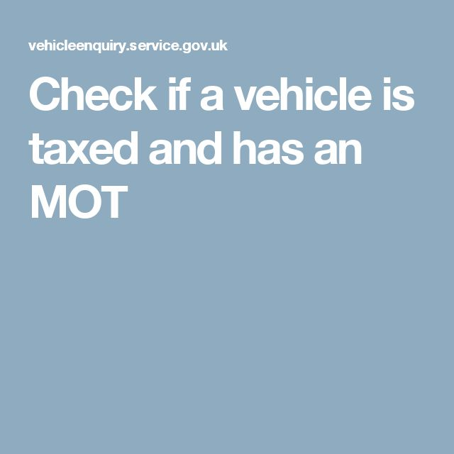 Check if a vehicle is taxed and has an MOT