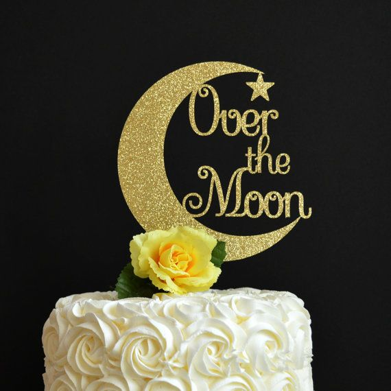 Over the Moon Cake Topper  Glitter Cake by DecorateYourBigDay