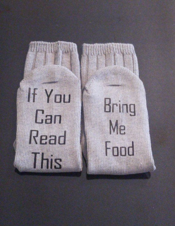 Check out this item in my Etsy shop https://www.etsy.com/listing/479572536/bring-me-food-socks-funny-socks-funny