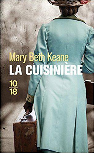 Amazon.fr - La Cuisinière - Mary Beath KEANE, Françoise PERTAT - Livres