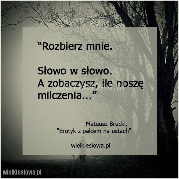 Rozbierz mnie. Słowo w słowo... #Brucki-Mateusz,  #Cisza-i-milczenie
