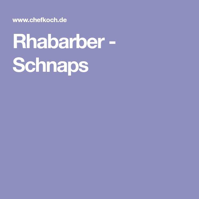 Rhabarber - Schnaps