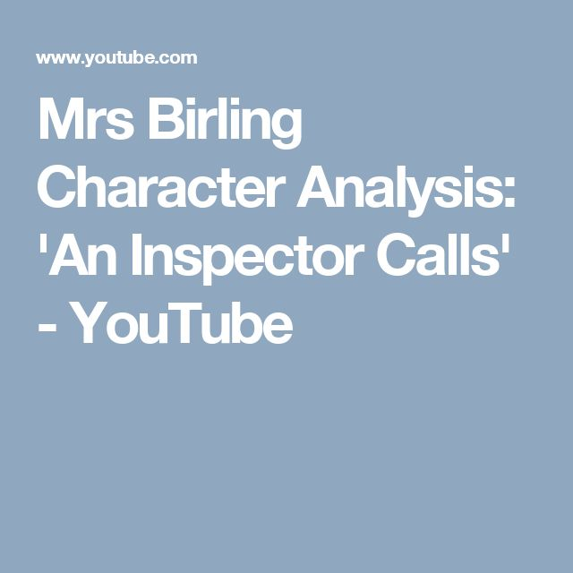 Mrs Birling Character Analysis: 'An Inspector Calls' - YouTube