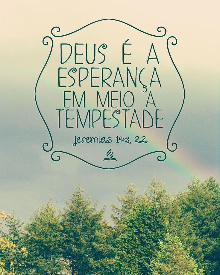 Deus é a esperança em meio a tempestade