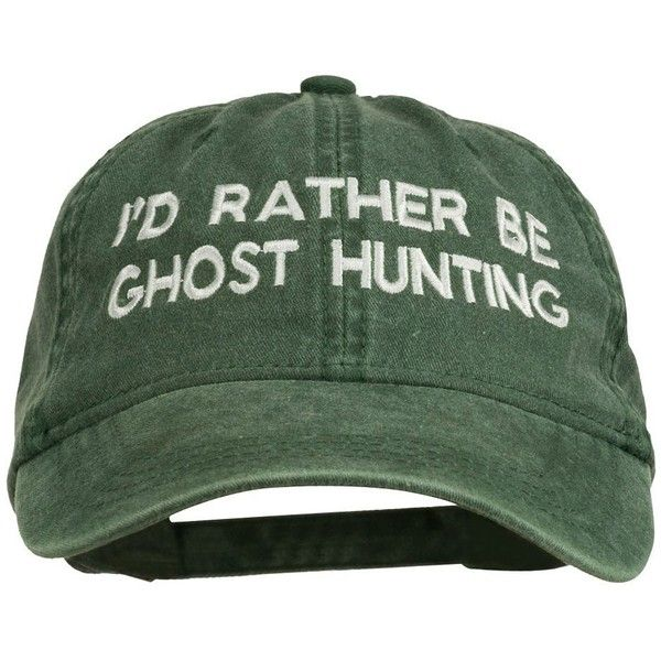 I'd Rather Be Ghost Hunting Embroidered Washed Cap Dark Green ($17) ❤ liked on Polyvore featuring accessories, hats, embroidered hats, embroidered baseball caps, baseball hats, ball cap and embroidered baseball hats