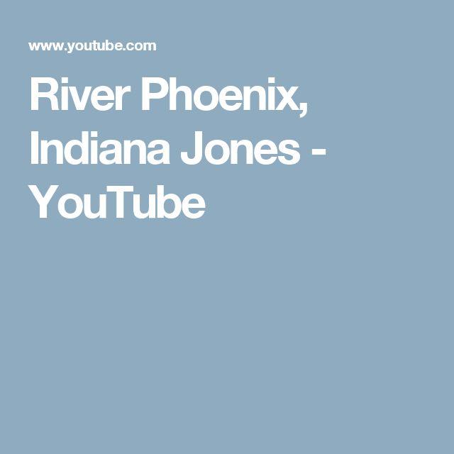 River Phoenix, Indiana Jones - YouTube
