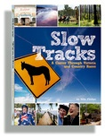 Slow Tracks is a guide to regional Victoria that just happens  to end up at some of the finest racetracks in the state (where the only jumps are leaps of joy). Led by locals, it explores the charm and character of country Victoria and revels in the people and places that make it unique. From tractor pulls to unforgettable swimming holes, it takes you places where the going is good and the only dead-cert is that you'll have a good time.
