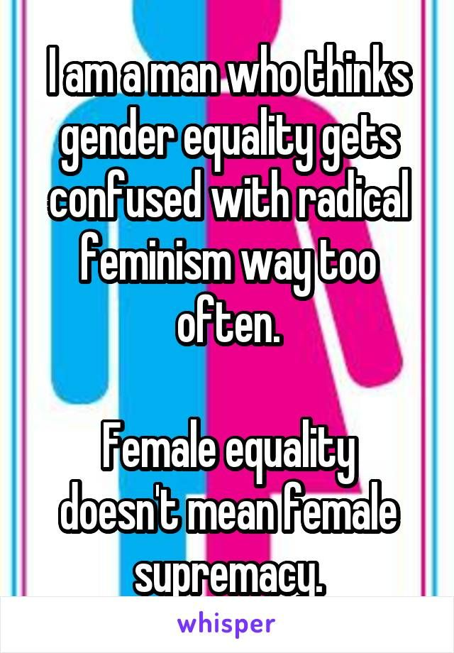 issues with radical feminism So what is radical feminism compiled by lierre keith oppression all issues are feminist issues -- and bandaid reforms, or equality with men in a male.