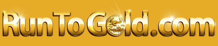 RunToGold - Applied Monetary Science To Current Events