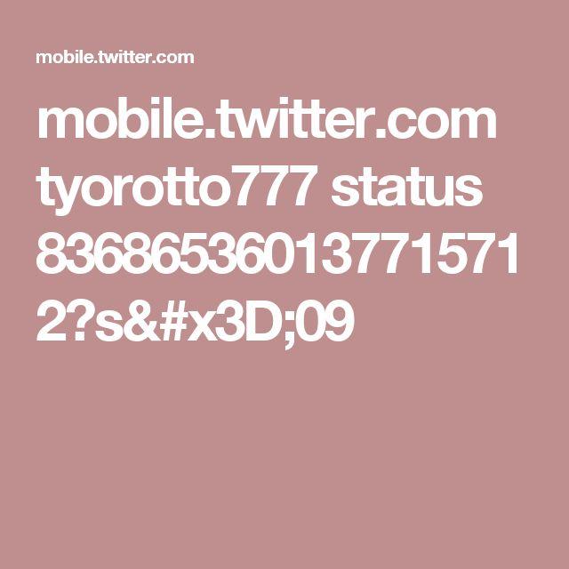 mobile.twitter.com tyorotto777 status 836865360137715712?s=09