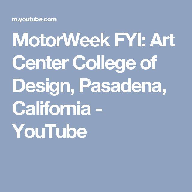MotorWeek FYI: Art Center College of Design, Pasadena, California - YouTube