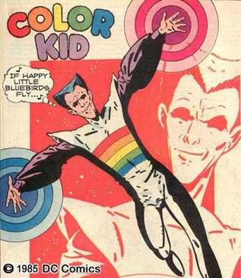 Worst Superhero #6 Color Kid (1st Appearance: Adventure Comics #342) Don't we all have this superpower? Coloring in? Oh wait. Color Kid can change the color of anything. Ahhhhhh… and that's useful for fighting bad guys how? Perhaps his origin story is a little better? Ulu Vakk, from the planet Lupra, became Color Kid when he was struck by a rainbow colored ray of light from another planet. Perhaps not.  Probably best to leave it there…