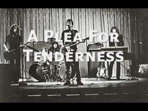 What lyrics. And funny. A Plea For Tenderness - Jonathan Richman