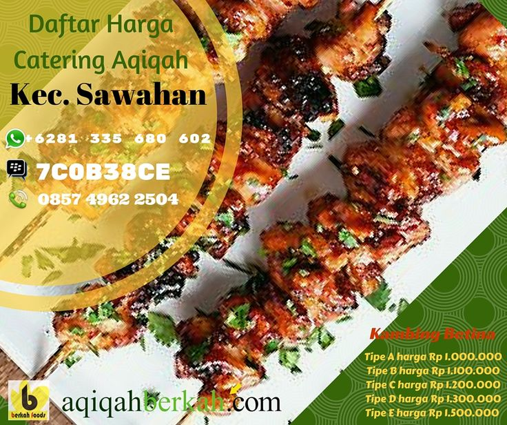 Call / SMS : 0857 4962 2504 Whatsapp : +6281 335 680 602 PinBB : 7C0B38CE Pesan Catering Aqiqah Kec. Sawahan Kab. Nganjuk www.aqiqahberkah.com