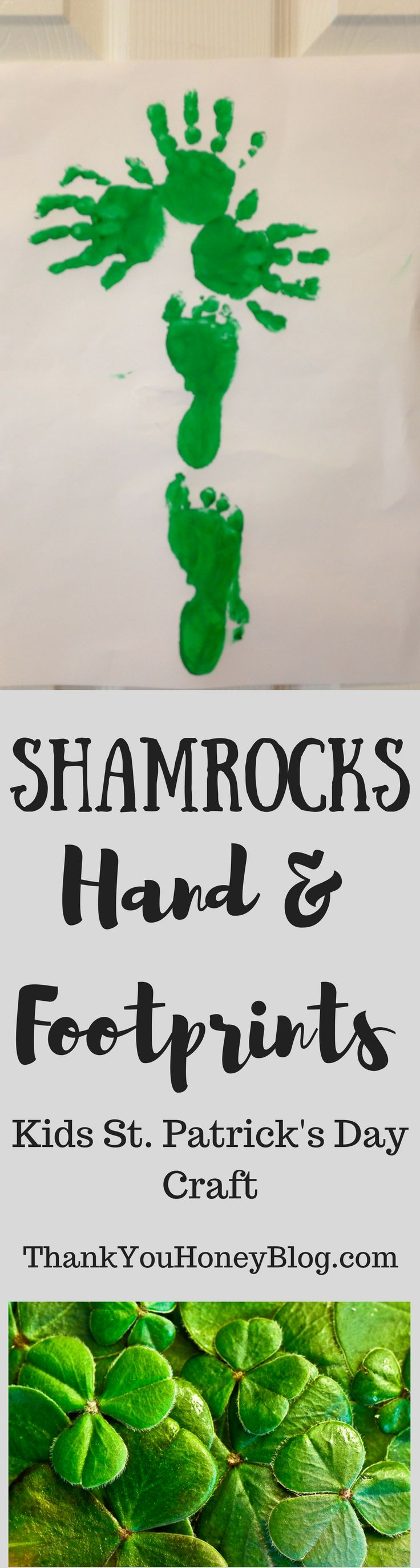 Shamrock Hand & Footprints fun St. Patrick's Day Kids Craft! Simple and easy the kids will love it! Footprint & Handprint Shamrocks, #Shamrocks, #StPatricksDay, St. Patrick's Day #crafts, #kidscraft, #kidsactivity, #DIY, Craft,
