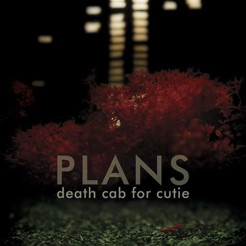 Plans -- Death Cab for Cutie :: 1: What Sarah Said - 2: I Will Follow You Into the Dark - 3: Marching Bands of Manhattan