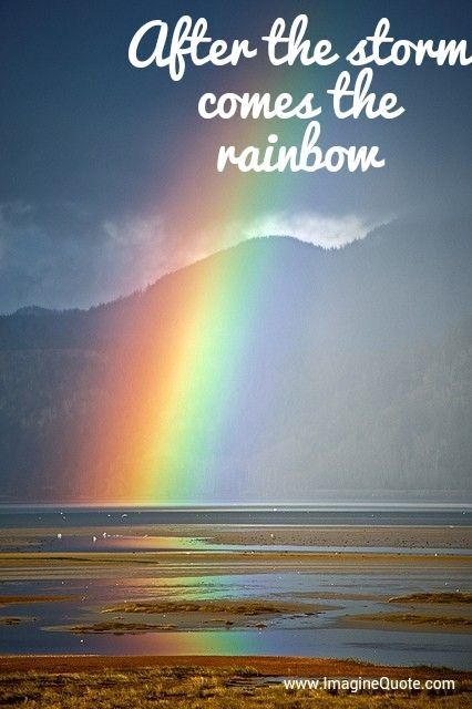 Rainbow After The Storm Quote Strength