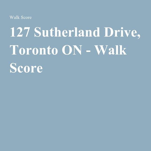 127 Sutherland Drive, Toronto ON - Walk Score