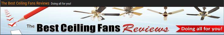 Best Ceiling Fans Reviews