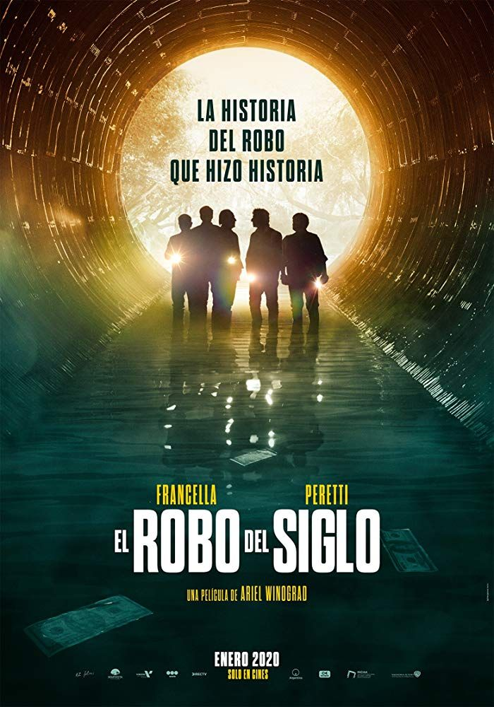 El Robo Del Siglo 2020 Directed By Ariel Winograd Peliculas Completas Peliculas Gratis Peliculas