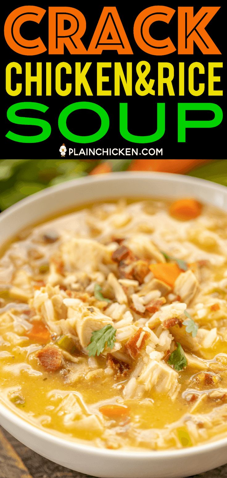Crack Chicken and Rice Soup – this soup should come with a warning label! SO GOO…