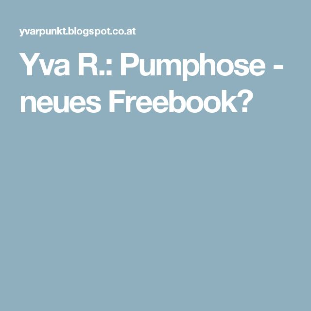 Yva R.: Pumphose - neues Freebook?