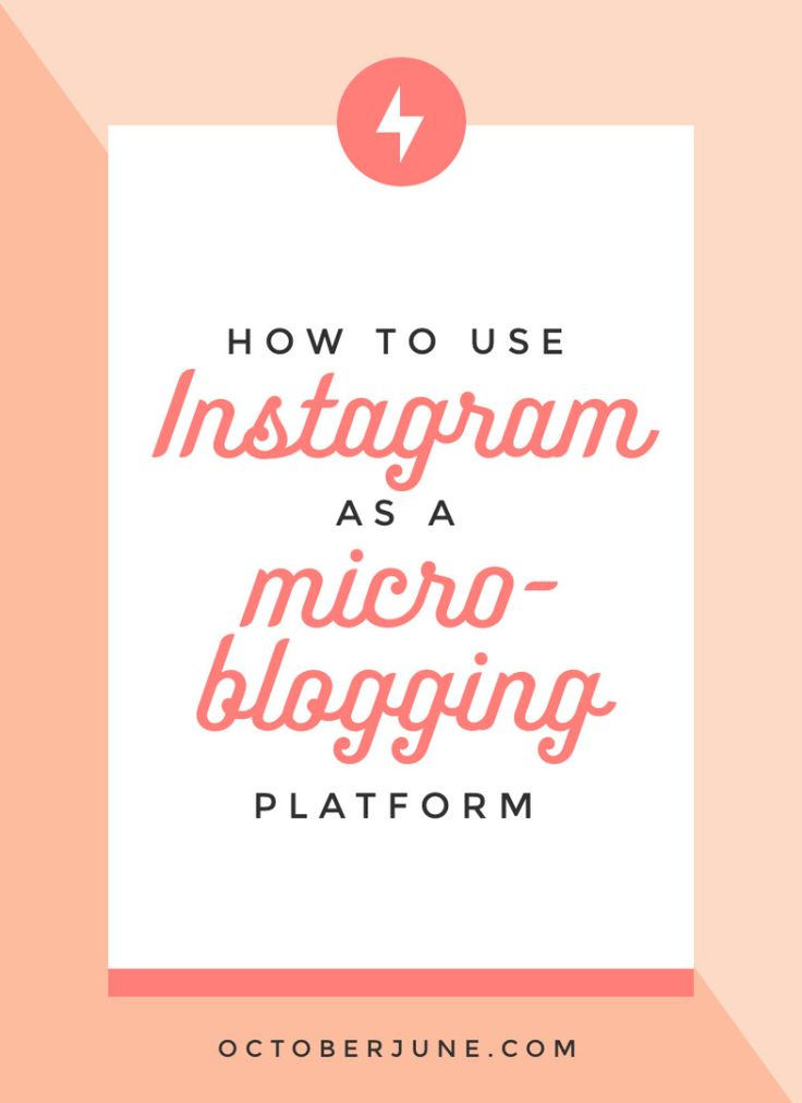 How to Use Instagram as a Microblogging Platform | octoberjune.com