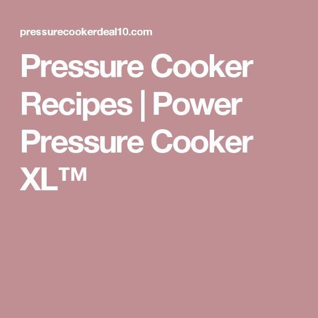 Pressure Cooker Recipes | Power Pressure Cooker XL™