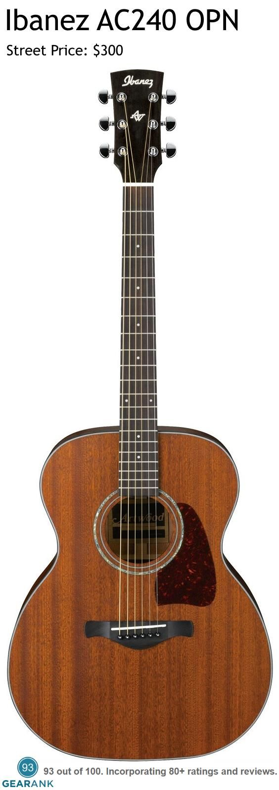 Ibanez AC240 OPN. This all Mahogany acoustic guitar is one of the highest rated acoustic guitars under $300.