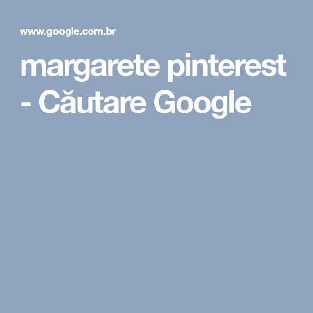 margarete pinterest - Căutare Google