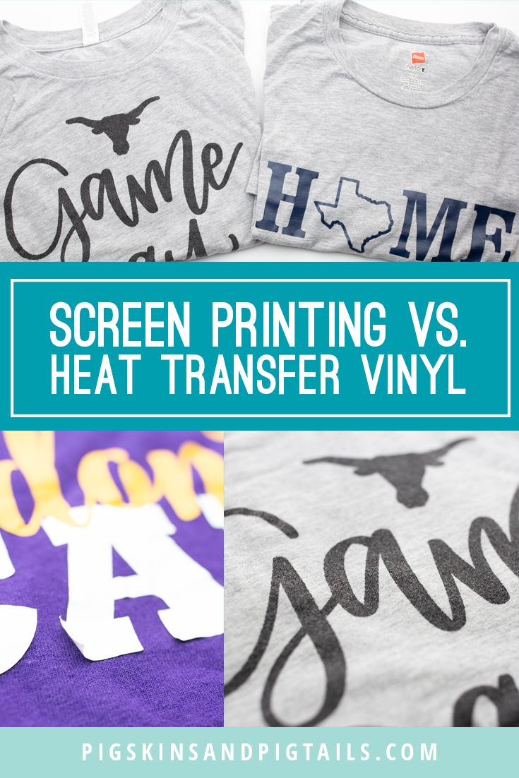 What S The Difference Between Screen Printing Shirts And Heat Transfer Vinyl Htv Here S A Com Diy T Shirt Printing Diy Shirt Printing Screen Printing Shirts