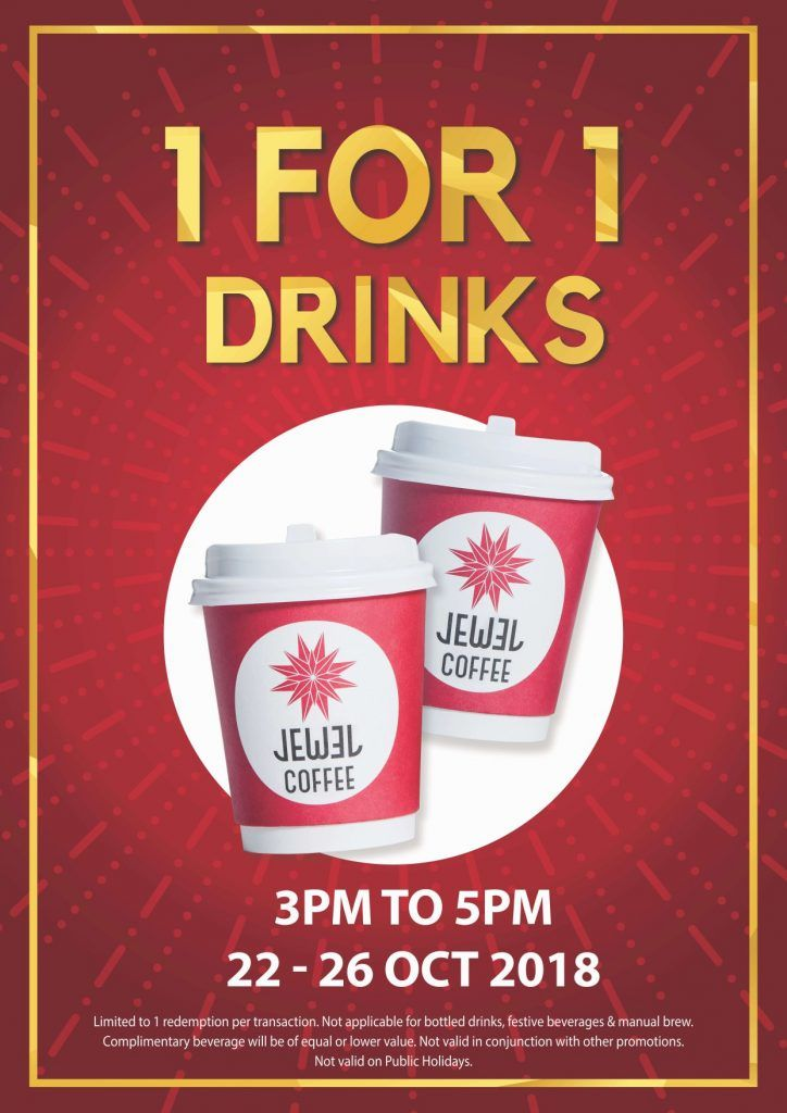 Jewel Coffee Singapore 1 For 1 Beverages Promotion 3 5pm 22 26 Oct 2018 Beverages Promotion Singapore