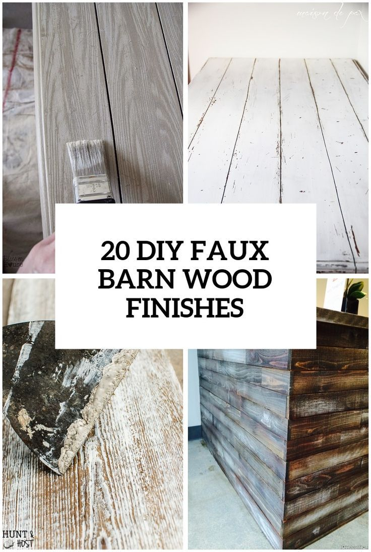 20 Diy Faux Barn Wood Finishes For Any Type Of Wood Barn Wood